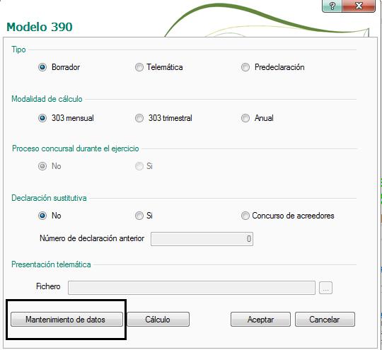 ACCESO AL MANTENIMIENTO DE DATOS DEL MODELO 390